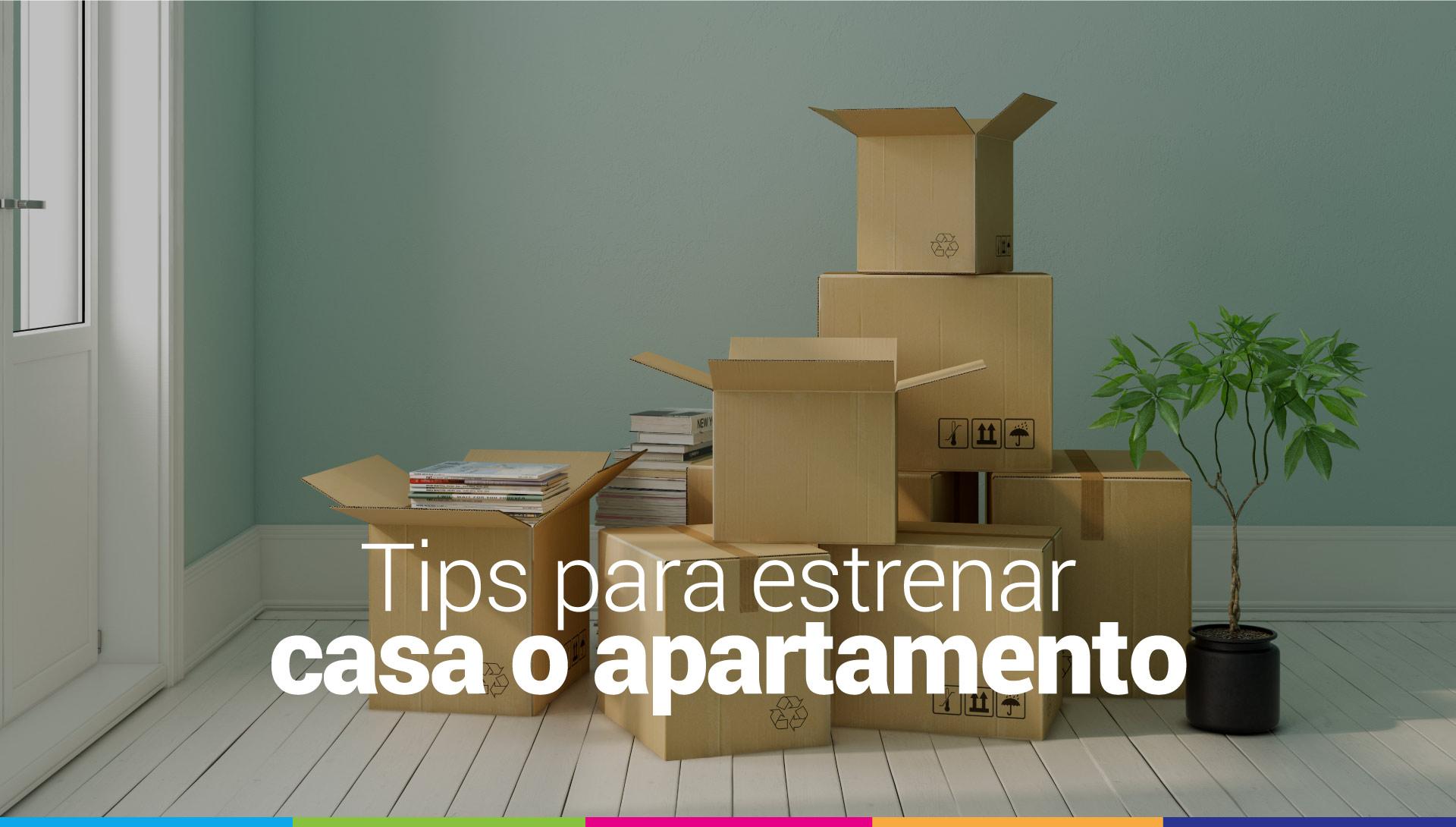 estrenar casa o apartamento
